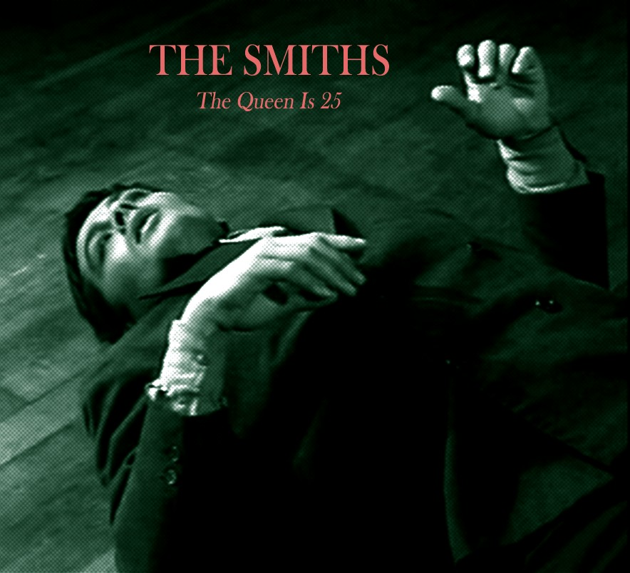 Quot The Queen Is 25 The Smiths Tribute Album Quot Cover