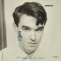 Morrissey - Deluxe Edition - Low in High School